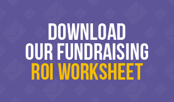 Download our Fundraising ROI Worksheet